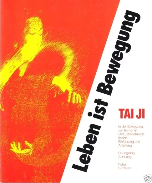 Tai Ji - Leben ist Bewegung
