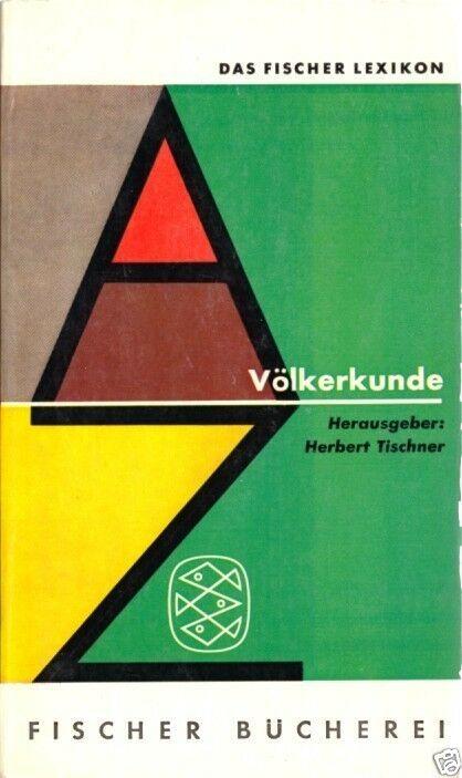 Das Fischer Lexikon - Völkerkunde, 1963