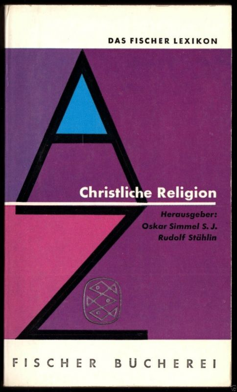 Das Fischer Lexikon; Christliche Religion, 1961
