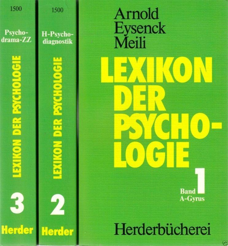 Arnold; Eysenck; Meili; Lexikon der Psychologie, 3 Bd., Herderbücherei 1988