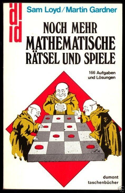Loyd / Gardner; Noch mehr mathematische Rätsel u.Spiele, 1979
