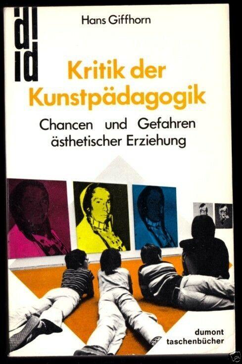 Giffhorn, Hans; Kritik der Kunstpädagogik, 1979