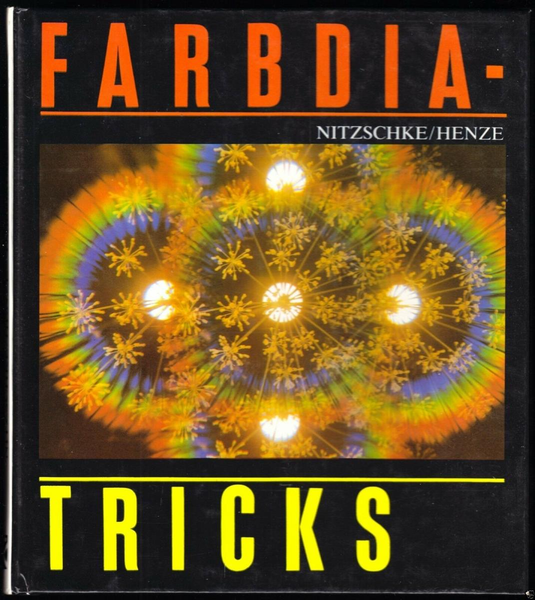 Nitzschke, Michael; Henze Volkmar; Farbdiatricks, 1989