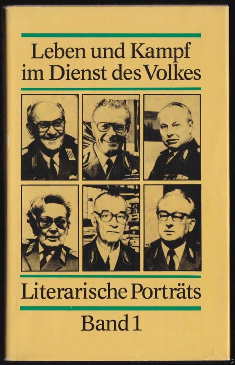 Leben und Kampf im Dienst des Volkes, Literarische Porträts von Polizisten, 1984