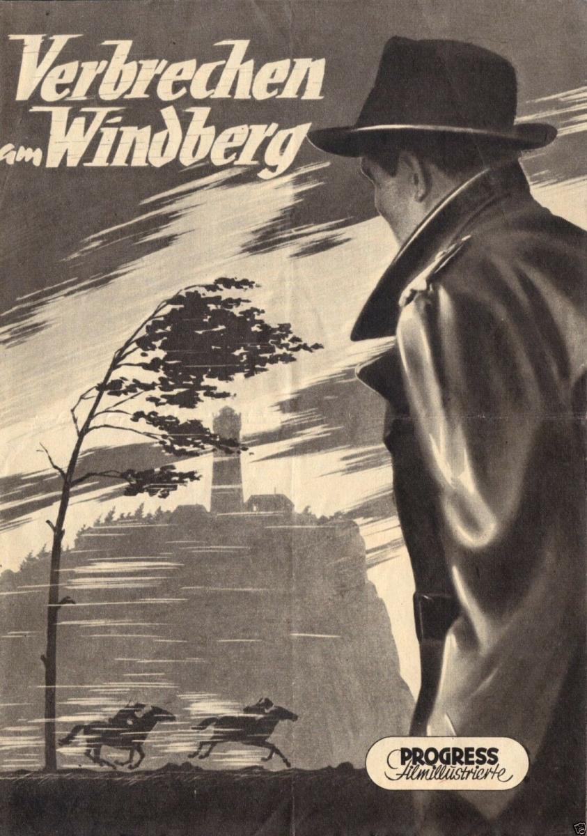 Progress Filmillustrierte, Verbrechen am Windberg, 1956