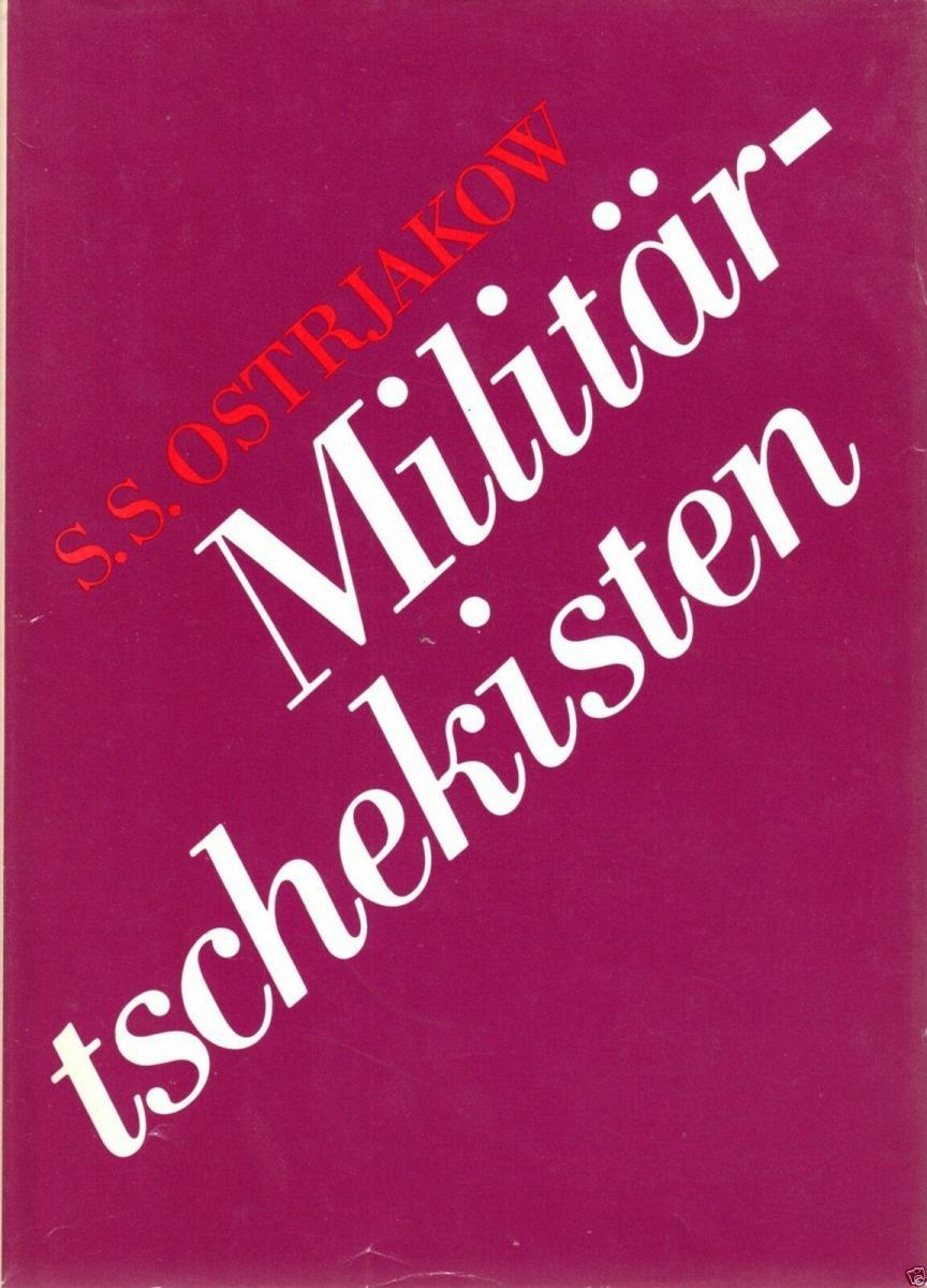 Ostrjakow, S. S.; Militärtschekisten, 1985