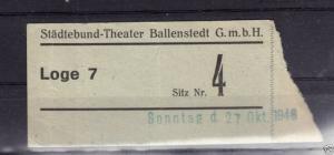 Eintrittskarte, Städtebund-Theater Ballenstedt, 27.10.48
