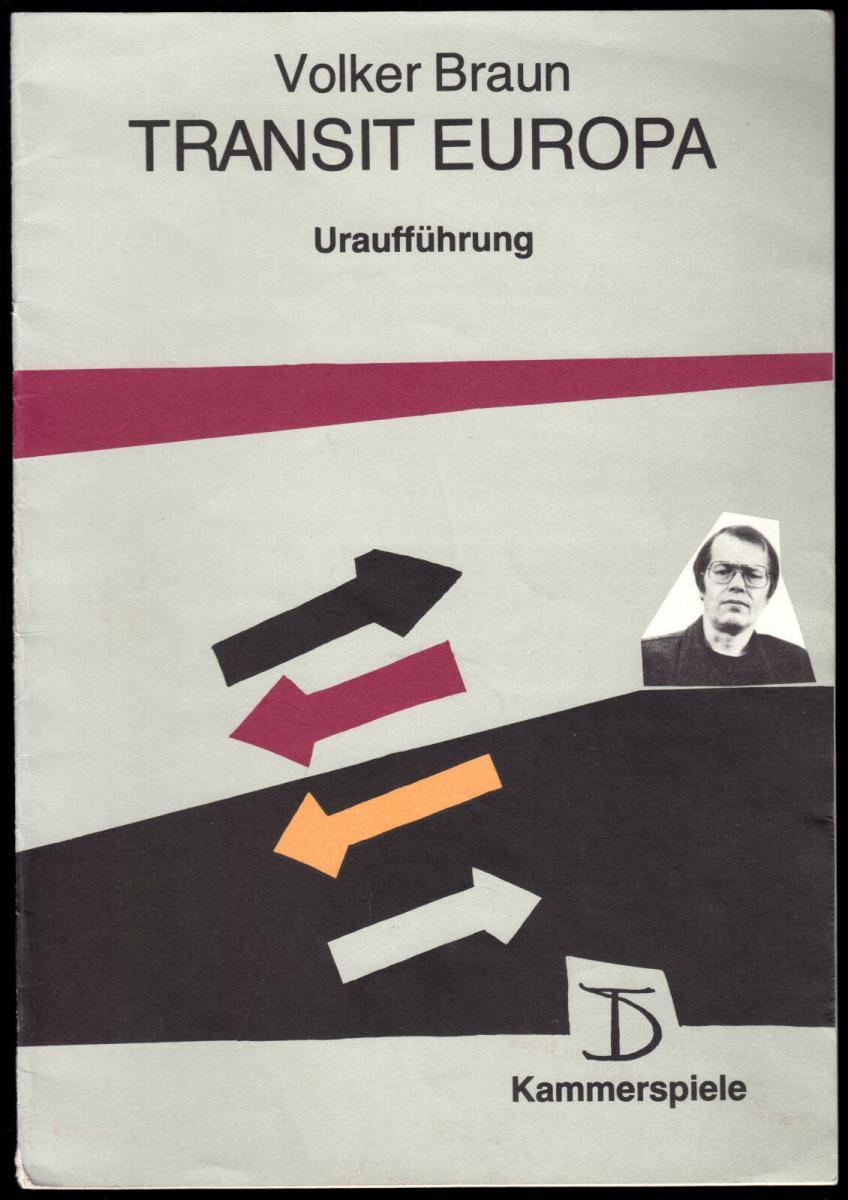 Theaterprogramm, Kammerspiele des DT Berlin, Volker Braun, Transit Europa, 1988
