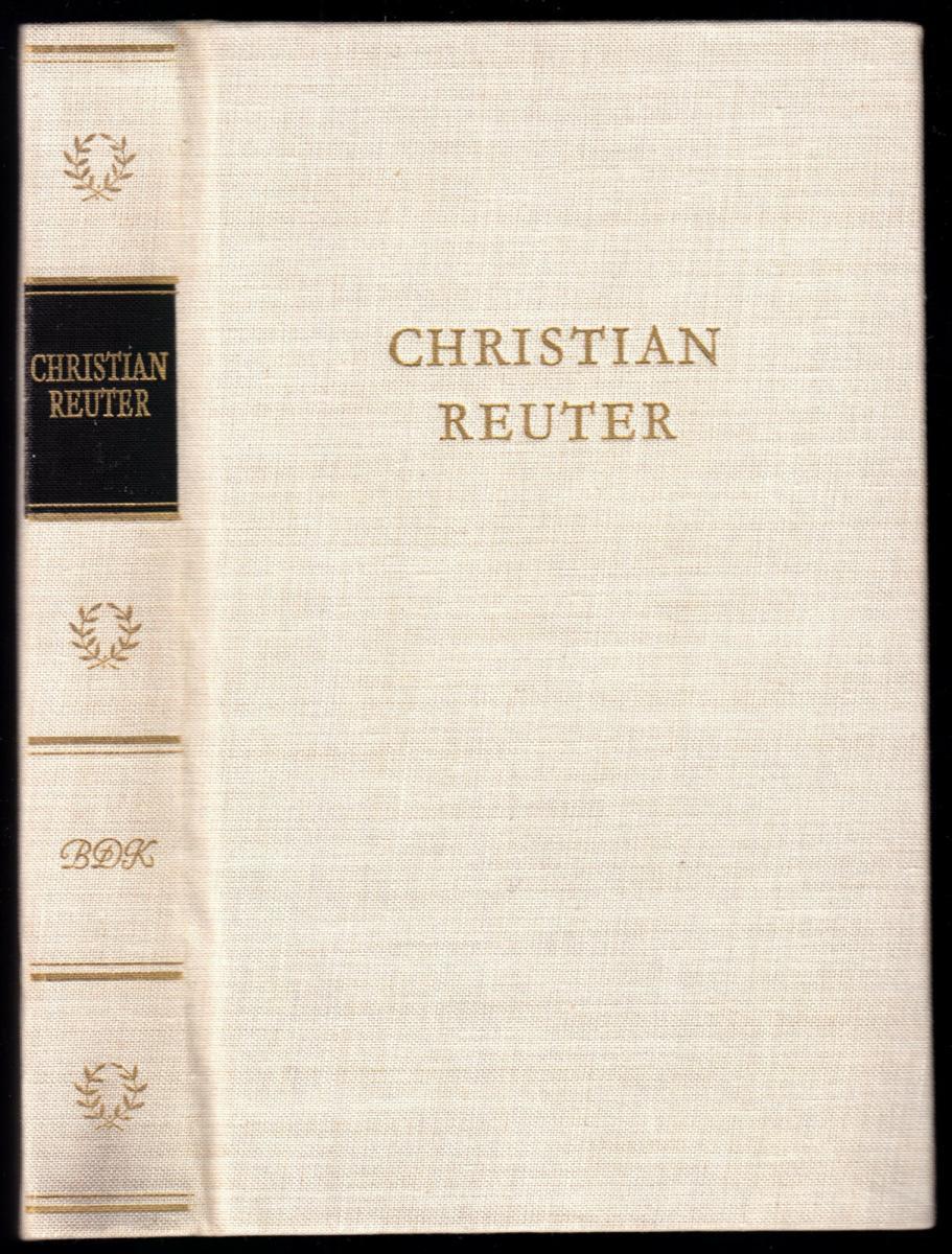 Reuter, Christian; Christian Reuters Werke in einem Band, 1962