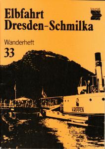 Wanderheft, Elbfahrt Dresden - Schmilka, 1989