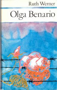Werner, Ruth; Olga Benario - Die Geschichte eines tapferen Lebens, 1976