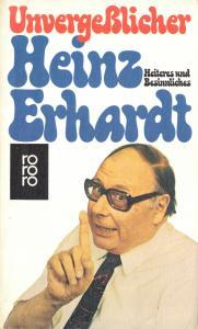 Unvergeßlicher Heinz Erhardt - Heiteres und Besinnliches, 1976