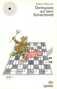 Obermair, Gilbert; Denkspiele auf dem Schachbrett, 1984