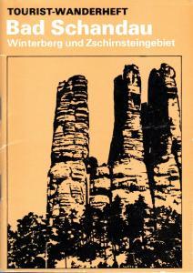 Wanderheft, Bad Schandau, Winterberg und Zschirnsteingebiet, 1979