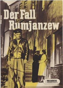 Progress Filmillustrierte, Der Fall Rumjanzew, 1956