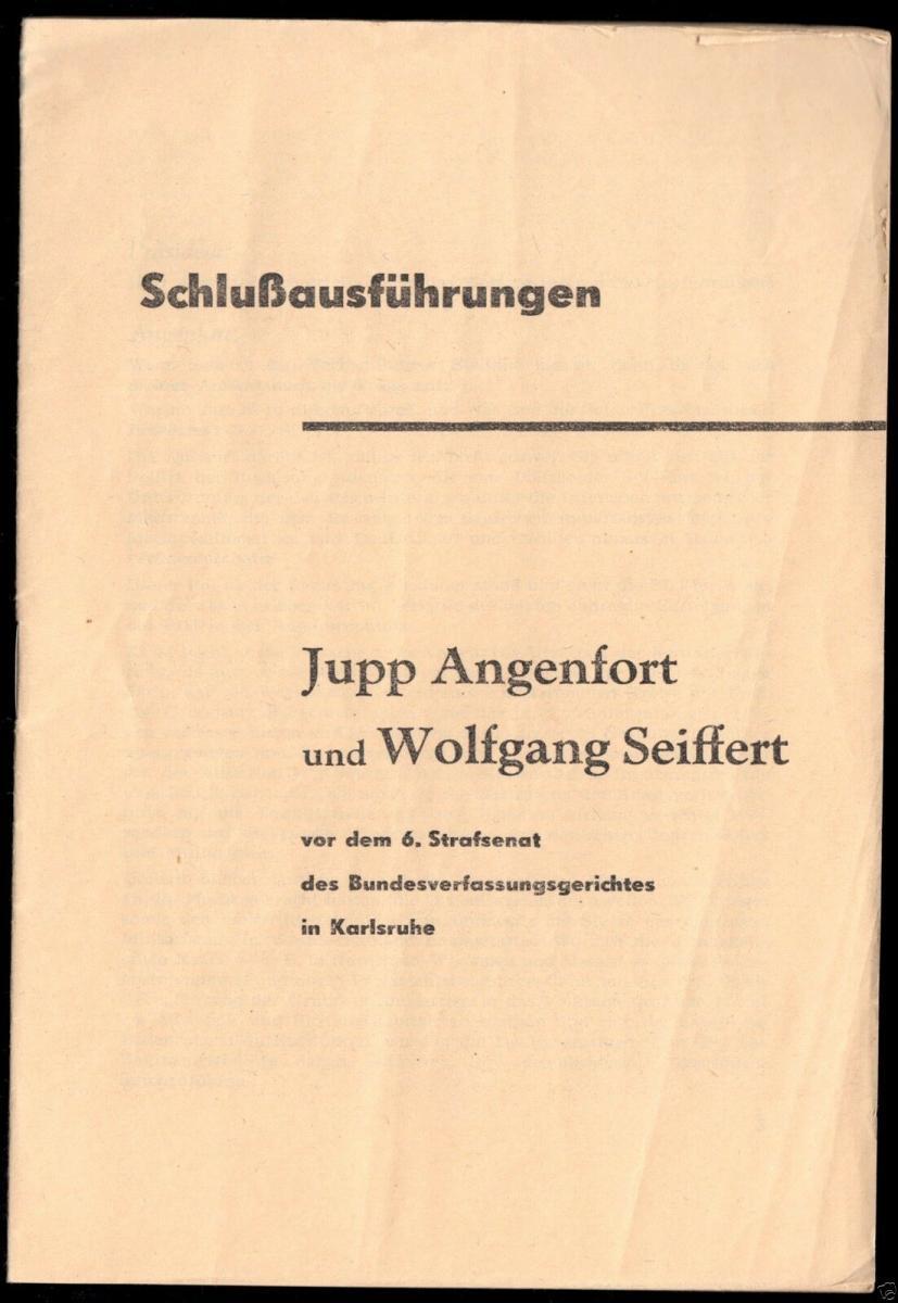 Schlußausführungen von J. Angenfort u. W. Seiffert beim KPD-Verbotsprozess 1955 0