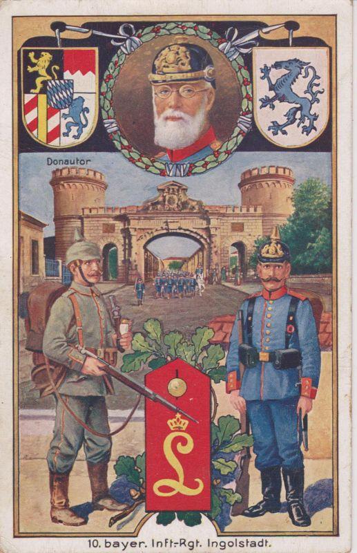 Ansichtskarte Militärpostkarte 10. Infanterie-Regiment Bayern Ingolstadt / Ludwig III WKI