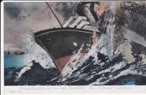 Ansichtskarte Erster Weltkrieg Lusitania torpediert / Kriegshilfe Gloria-Viktoria Sammelk.