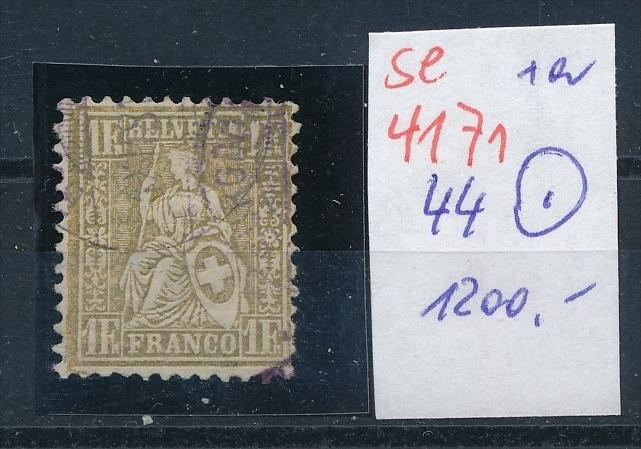 Schweiz  Nr. 44 o   (se4171  ) siehe Bild !