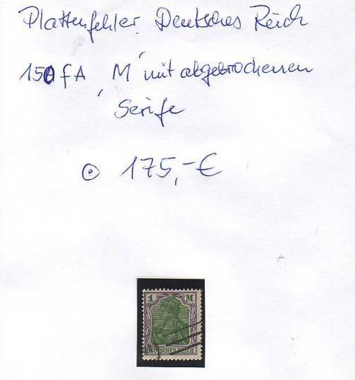 D-Reich -Plattenfehler Nr. 150 fA o ( z8447 ) siehe scan !