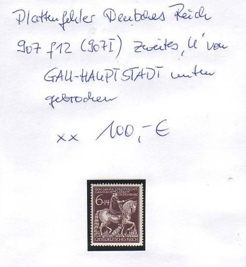 D-Reich -Plattenfehler Nr. 907 I **  ( z8442 ) siehe scan !