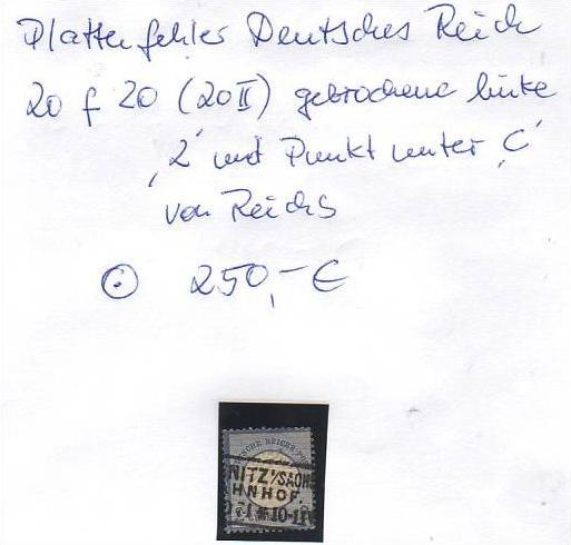 D-Reich -Plattenfehler Nr. 20  II  o  ( z8449 ) siehe scan !