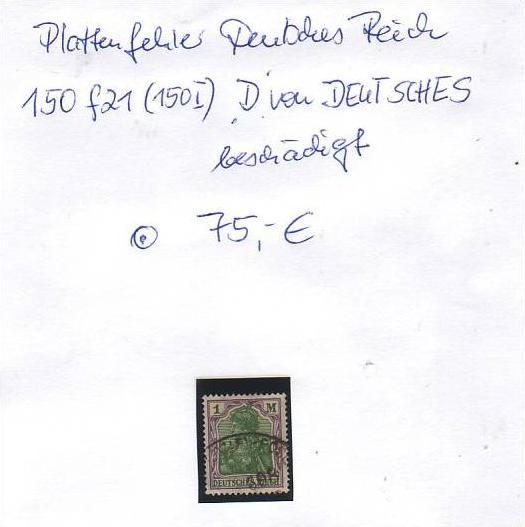 D-Reich -Plattenfehler Nr. 150 I  o  ( z8451  ) siehe scan !