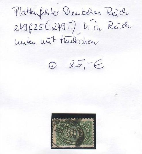 D-Reich -Plattenfehler Nr. 249  I  o  ( z8444  ) siehe scan !