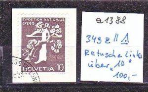 Schweiz  Nr. 349 z II   o  ( a1388 ) siehe scan-vergrößert !