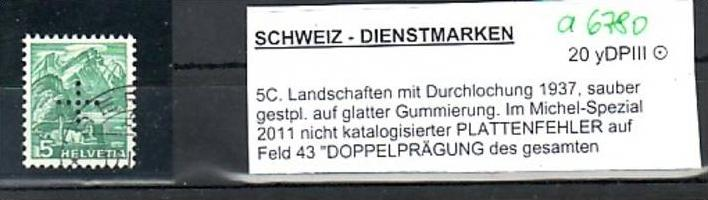 Schweiz  Abart Nr. Dienst    20 yDP  III (a6780 ) siehe scan