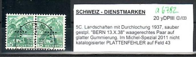 Schweiz  Abart Nr. Dienst    2x20 yDP  III (a6782 ) siehe scan