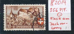 Schweiz  Nr. 356 PLF  o   (ff2014  ) siehe scan  !