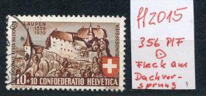Schweiz  Nr. 356 PLF  o   (ff2015  ) siehe scan  !