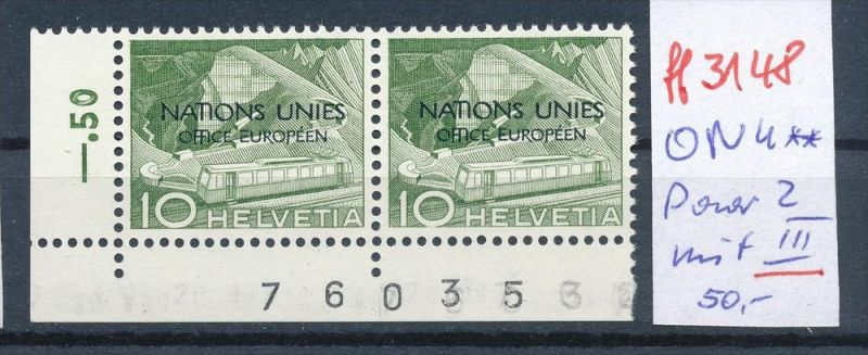 Schweiz -Abart Nr.  ONU Paar   mit 2  III   **    (ff3148 ) siehe scan !