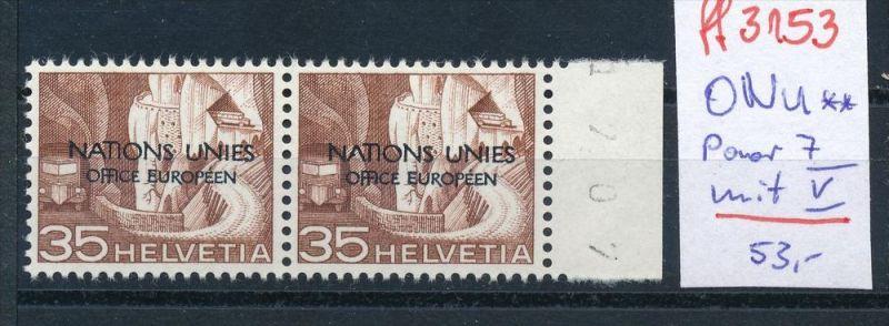 Schweiz -Abart Nr.  ONU Paar   mit  7 V   **    (ff3153 ) siehe scan !