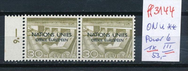 Schweiz -Abart Nr. ONU  Paar mit  6 III **   (ff3144 ) siehe scan !