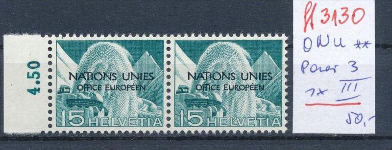 Schweiz -Abart Nr. ONU  Paar mit  3 III **   (ff3130 ) siehe scan !