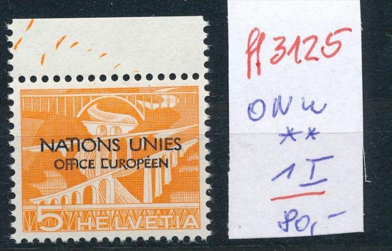 Schweiz -Abart Nr. ONU    1  I  **   (ff3125 ) siehe scan !