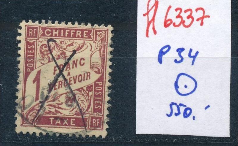 Frankreich Porto  Nr. 34   o     (ff6337  ) siehe scan