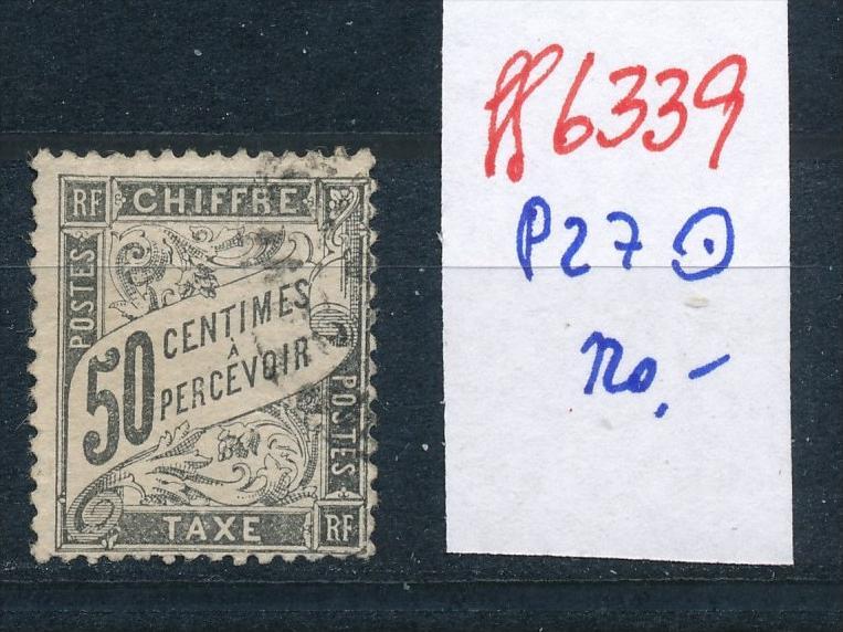 Frankreich Porto  Nr.27 o    (ff6339  ) siehe scan