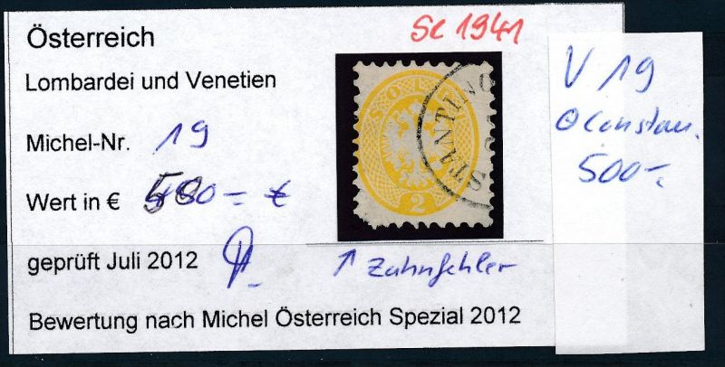 Österreich-Lombardei   19   -o       II.Wahl   ( se1941  ) siehe Bild  !