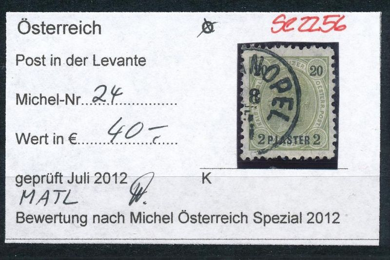 Österreich-Levante  Nr.24  o  ( se2256 ) siehe Bild !