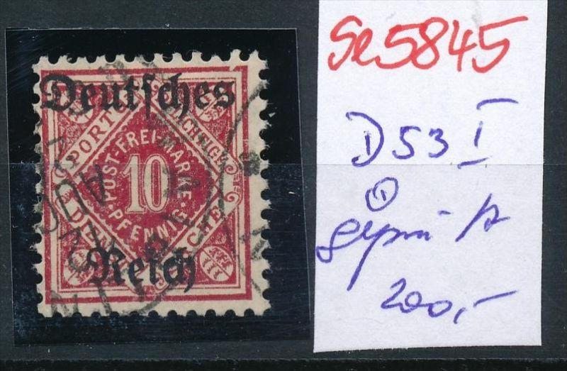 D.-Reich Nr.  D53 I geprüft   o  ( se5845 ) siehe Bild !