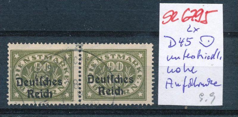 D-Reich Nr. 2x D45 verschieden hohe Aufdrucke o  (se6795 ) siehe scan !
