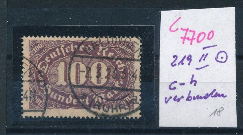 D.-Reich Nr. 219  II-PLF   o   (c7700  ) siehe scan