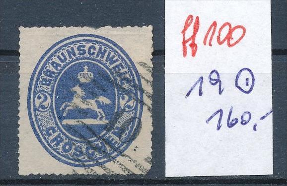 Braunschweig  Nr. 19  o  (ff 100   ) siehe vergrößerten scan  !
