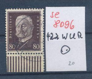 D.Reich Nr.  422 UR-Walze  o  (se 8096  ) siehe Bild