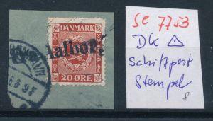 DK-Schiff Post Stempel....( se7753 ) siehe scan !