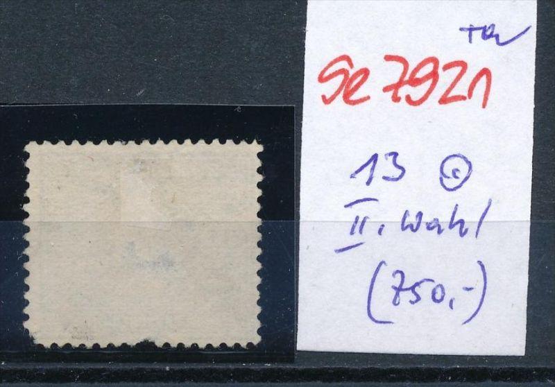 D.-Reich Nr. 13  -Federstrich  (se7921   ) siehe Bild  !! 1