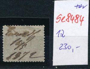 D.-Reich Nr. 12  -Federstrich  (se8484  ) siehe Bild  !!